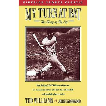 My Turn at Bat The Story of My Life by Williams & Ted
