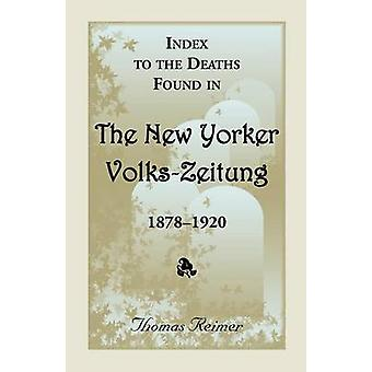Index für den Tod fand in der New Yorker VolksZeitung 18781920 von Reimer & Thomas