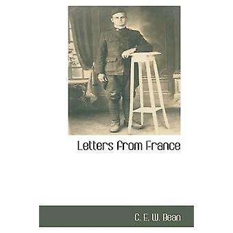Letters from France by E. W. Bean & C.