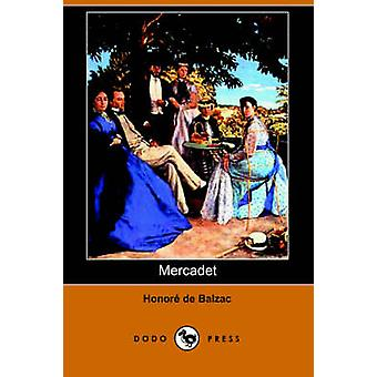 Mercadet Dodo Press av De Balzac & Honore