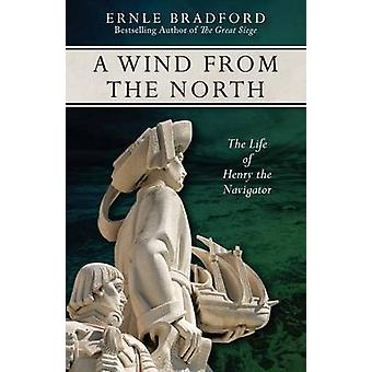 A Wind from the North by Bradford & Ernle