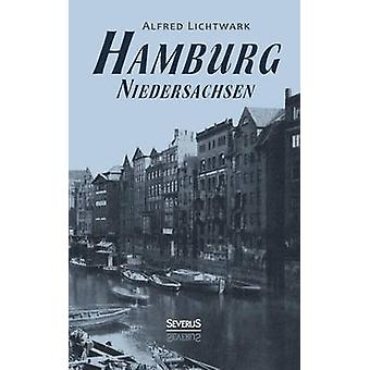 Hamburg. Niedersachsen by Lichtwark & Alfred