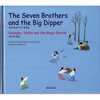 4. the Seven Brothers and the Big Dipper / Heungbu - Nolbu and the Ma
