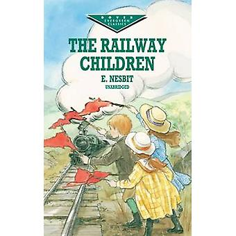 The Railway Children by E. Nesbit - 9780486410227 Book