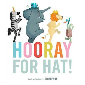 Hurra für Hut! Von Brian Won-9780544159037 Buch