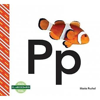 Pp (Spanish Language) by Maria Puchol - 9781532103162 Book