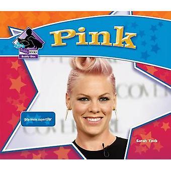Pink - Pop Music Superstar by Sarah Tieck - 9781624032011 Book
