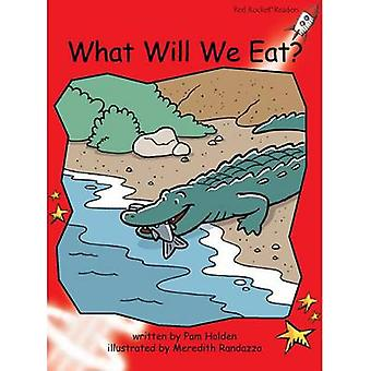 Red Rocket Readers - Early Level 1 Fiction Set C - What Will We Eat? by