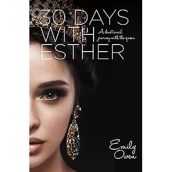 30 Days with Esther by Emily Owen - 9781780784489 Book