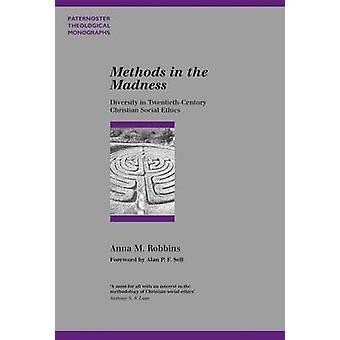 Methods in the Madness - Diversity in Twentieth-Century Christian Soci
