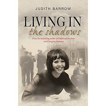Living in the Shadows by Judith Barrow - 9781909983298 Book
