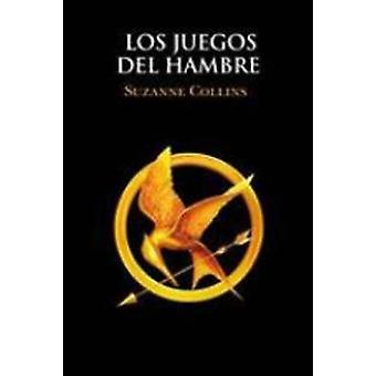 Los Juegos Del Hambre (Vol. 1) by Suzanne Collins - 9788427202122 Book