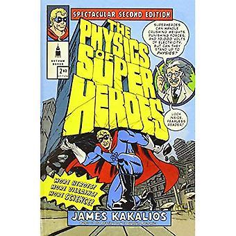 Fysikk av superhelter: spektakulære Second Edition