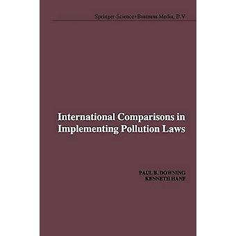 Kansainväliset vertailut pilaantumis lakien täytäntöönpanossa Downing & P. B.