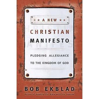 Uusi Christian manifesti - luvata uskollisuutta Jumalan valtakuntaa