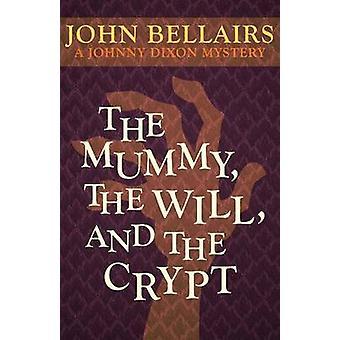 Mumien - vilja- och kryptan av John Bellairs - 9781497608078