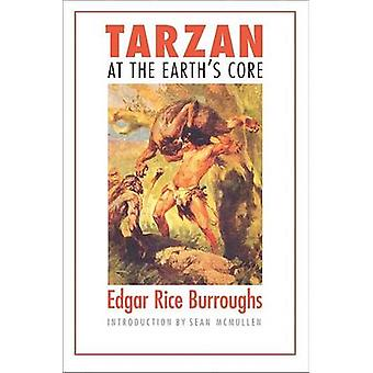 Tarzan on Edgar Rice Burroughs - Se ytimen maapallon (New edition)