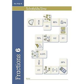 Fractions Decimals and Percentages Book 6 Year 6 Ages 10 by Steve Mills