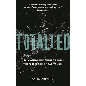 Totalled by Colin Cremin