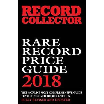 Rare Record Price Guide 2018 by Ian Shirley