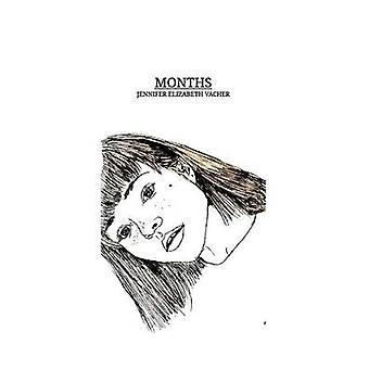 Months by Vacher & Jennifer Elizabeth