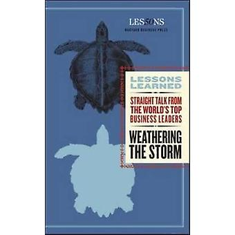 Weathering the Storm by Compiled by Fifty Lessons
