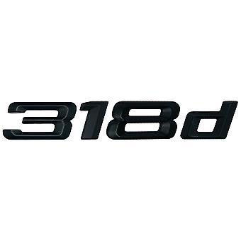 Matt Negro BMW 318d coche modelo de arranque trasero número carta etiqueta etiqueta etiqueta insignia emblema para 3 Series E36 E46 E90 E91 E92 E93 F30 F31 F34 G20