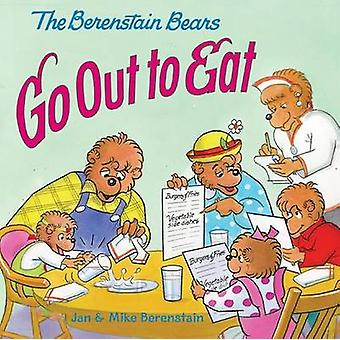 The Berenstain Bears Go Out to Eat by Jan Berenstain - 9780606092913