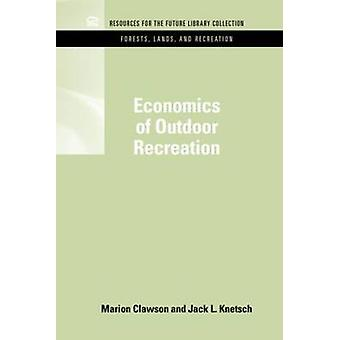 Economics of Outdoor Recreation by Clawson & Marion