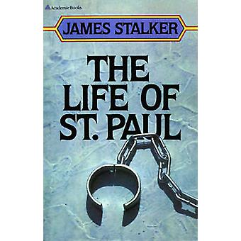 The Life of St. Paul by Stalker & James