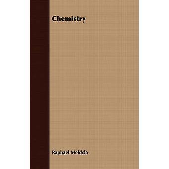 Chemistry by Meldola & Raphael
