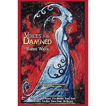 Voices of the Damned by Wilde & Barbie