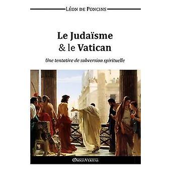 Le Judasme  le Vatican by de Poncins & Lon