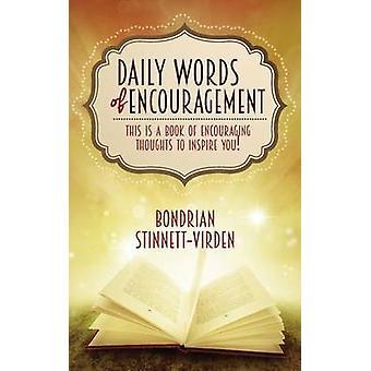 Daily Words of Encouragement by StinnettVirden & Bondrian