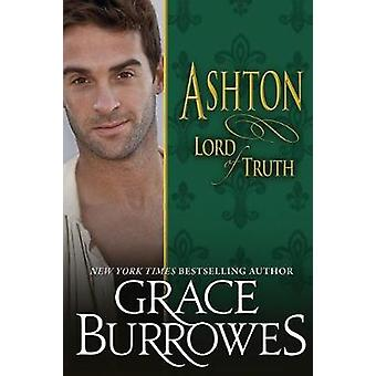 Ashton Lord of Truth by Burrowes & Grace