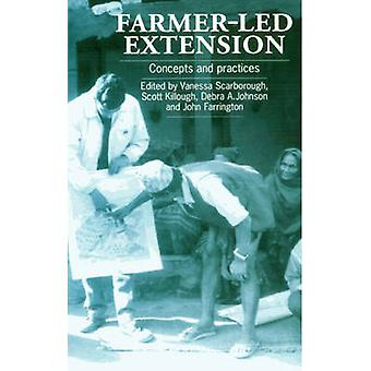 FarmerLed Extension Concepts and Practices by Scarborough & Vanessa