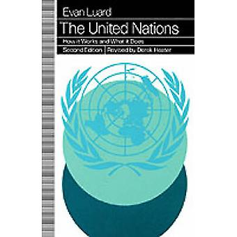 The United Nations - How it Works and What it Does by Evan Luard - 978