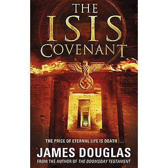 The Isis Covenant by James Douglas - 9780552164825 Book