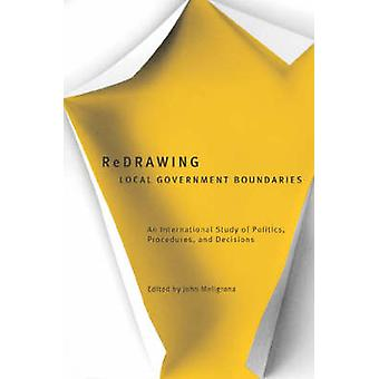 Redrawing Local Government Boundaries - An International Study of Poli