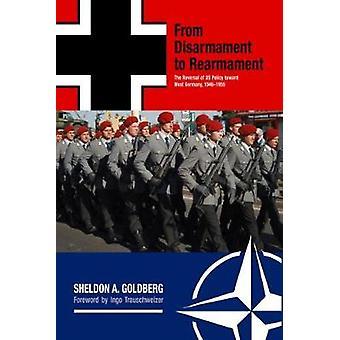 Från nedrustning till upprustning - Återföringen av USA: s politik mot väst