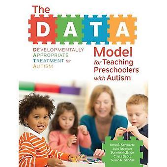 DATA-modellen för undervisning förskolebarn med autism av Ilene S. Schw