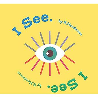 I See - I See. by Robert Henderson - 9781911631743 Book