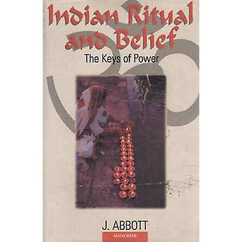Indian Ritual and Belief - The Keys of Power (New ed of 1932 ed) by J.