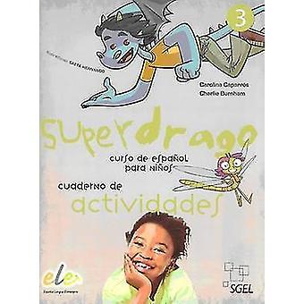 Superdrago 3 Exercises Book - 9788497786607 Book