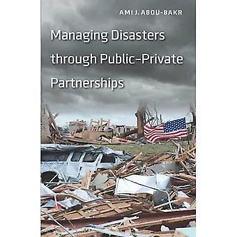 Zarządzanie katastrof poprzez partnerstwa publiczno prywatnego