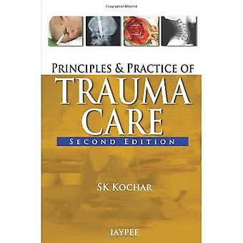 Principles and Practice of Trauma Care