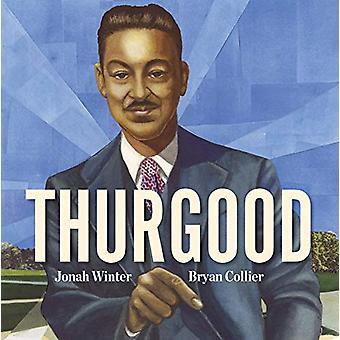 Thurgood by Jonah Winter - 9781524765330 Book