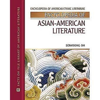 Encyclopedia of Asian-American Literature by Seiwoong Oh - 9780816060