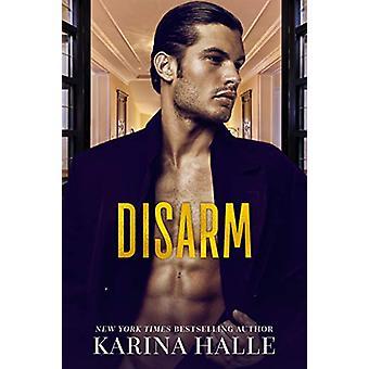 Disarm by Karina Halle - 9781542014915 Book