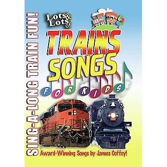 Lots & Lots of Trains Songs for Kids [DVD] USA import